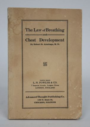 The Law of Breathing and Chest Development. Robert B. Armitage