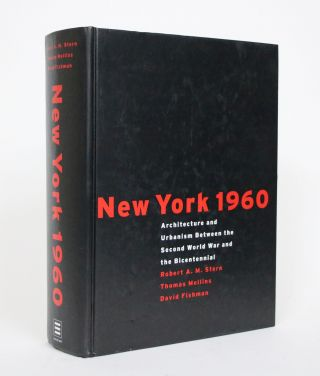 New York 1960: Architecture and Urbanism Between the Second World War and the Bicentennial....