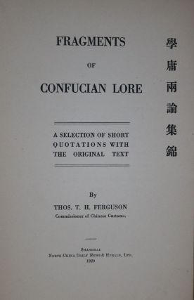 Fragments of Confucian Lore: A Selection of Short Quotations with The Original Text