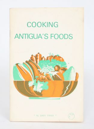 Cooking Antigua's Foods