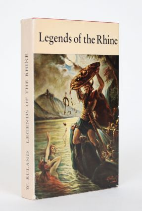 Legends of the Rhine. Wilhelm Ruland
