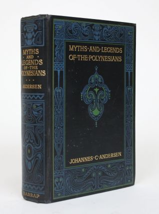 Myths and Legends of the Polynesians. Johannes C. Andersen