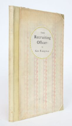 The Recruiting Officer: A Comedy By George Farquhar. As it Was Acted at the Theatre-Royal in...