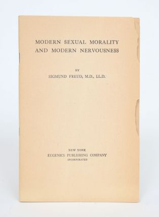 Modern Sexual Morality and Modern Nervousness. Sigmund Freud