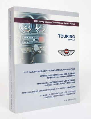 2003 Harley-Davidson International Owner's Manual: Touring Models. Harley-Davidson Motor Company