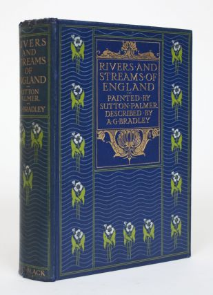 Rivers and Streams of England. A. G. Bradley, Arthur Granville