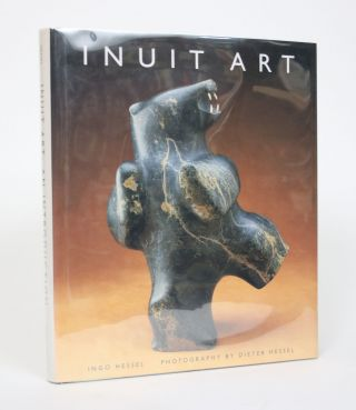 Inuit Art: An Introduction. Ingo Hessel