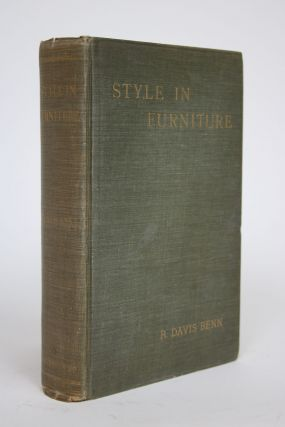 Style in Furniture. R. Davis Benn