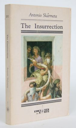 The Insurrection. Antonio Skarmeta