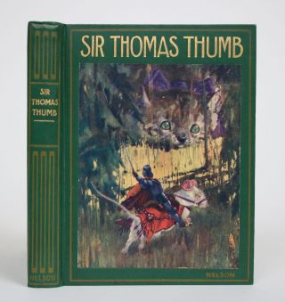 Sir Thomas Thumb, or The Wonderful Adventures of a Fairy Knight