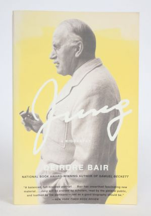 Jung: A Biography. Deidre Bair