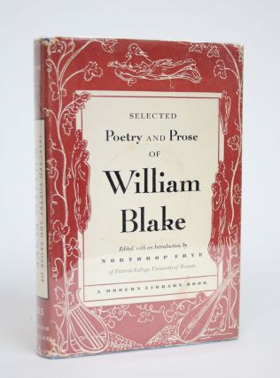 Selected Poetry and Prose of William Blake. William Blake, Northrop Frye, introduction