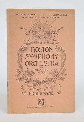 Boston Symphony Orchestra Inc. Forty-third Season 1923-1924: Programme, Sunday Afternoon, January...