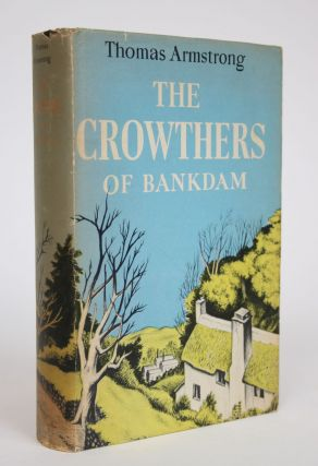 The Crowthers of Bankdam. Thomas Armstrong