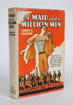 A Maid and a Million Men: The Candid Confessions of Leona Canwick, Censored Indiscreetly. James...