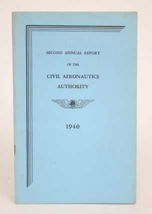 Second Annual Report of the Civil Aeronautics Authority. Civil Aeronautics Authority