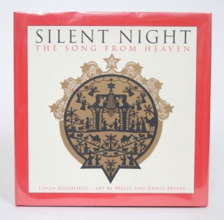 Silent Night: The Song From Heaven. Linda Granfield