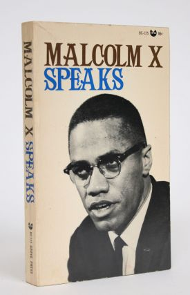 Malcolm X Speaks: Selected Speeches and Statements Edited with Prefatory Notes. George Breitman