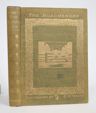 The Roadmender. Michael Fairless, pseud. Of Margaret Barber
