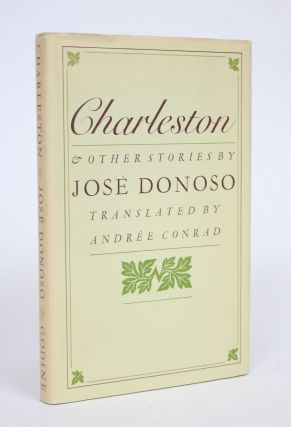 Charleston & Other Stories. Jose Donoso, Andree Conrad