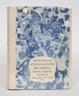 Science and Civilisation in China, Volume II: History of Scientific Thought. Joseph Needham