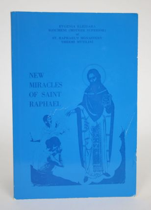 New Miracles of Saint Raphael, Volume Three. Evgenia Kleidera, Igoumeni, Mother Superior