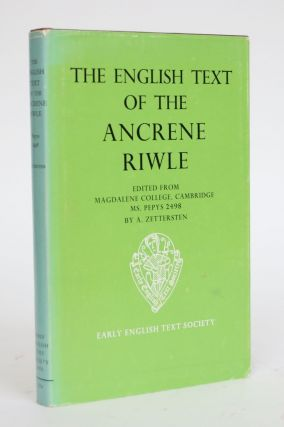 The English Text of the Ancrene Riwle, Edited from Magdalene College, Cambridge, Ms. Pepys 2498....