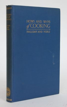 Hows and Whys of Cooking. Evelyn G. And Isabel T. Noble Halliday