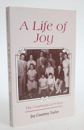 A Life of Joy: The Courtneys of Petites. Joy Courtney Taylor