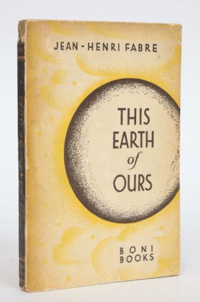 This Earth of Ours: Talks About Mountains and Rivers, Volcanoes, Earthquakes and Geysers and...