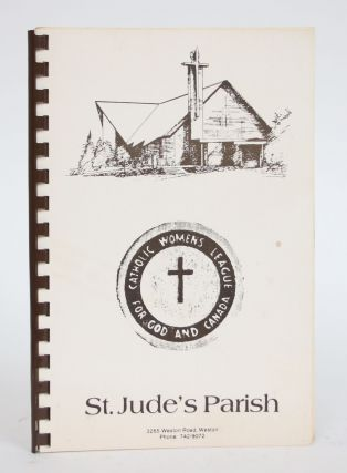 Recipes from C.W.L. Members (St. Jude's Parish). Catholic Women's League for God and Canada