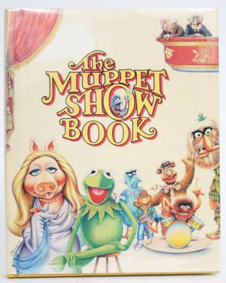 The Muppet Show Book. Jack Burns, Jim Henson