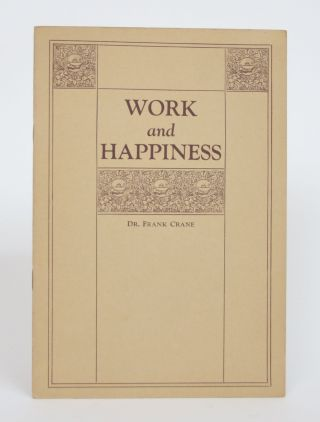 Work and Happiness. Frank Crane