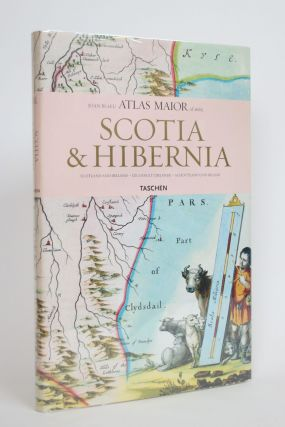 Atlas Maior of 1665, Vol. 2: Scotia & Hibernia. Joan Blaeu, Peter Van Der Krogt