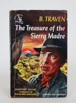 The Treasure of the Sierra Madre. B. Traven