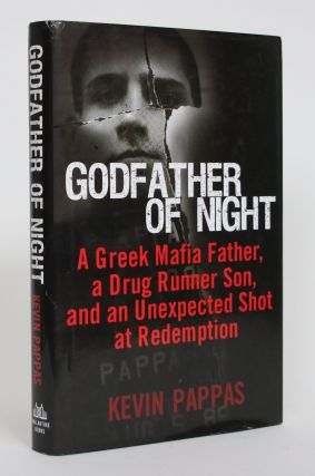 Godfather of Night: A Greek Mafia Father, a Drug Runner Son, and an Unexpected Shot at...