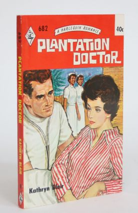 Plantation Doctor. Kathryn Blair