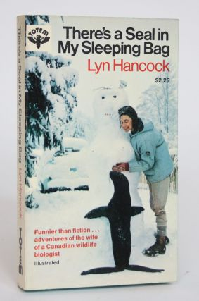 There's a Seal in My Sleeping Bag. Lyn Hancock