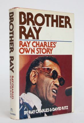 Brother Ray: Ray Charles' Own Story. Ray Charles, David Ritz