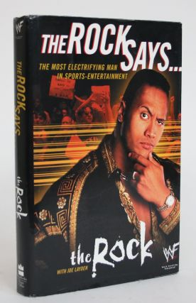 The Rock Says: The Most Electrifying Man in Sports-Entertainment. The Rock, Joe Layden