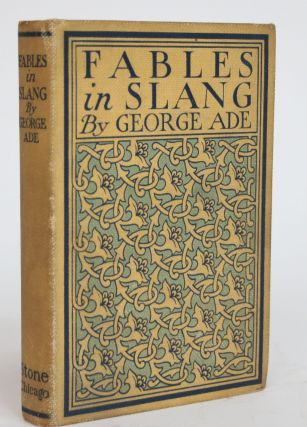 Fables in Slang. George Ade