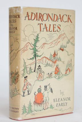 Adirondack Tales. Eleanor Early