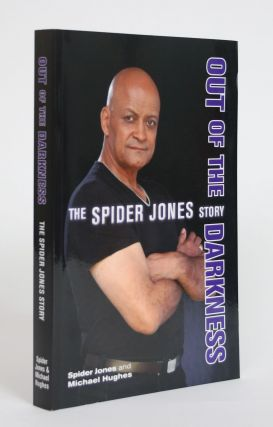 Out of The Darkness: The Spider Jones Story. Spider Jones, Michael Hughes