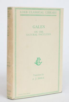 On the Natural Faculties. Galen, A. J. Brock, Arthur John