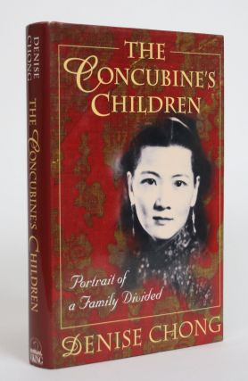 The Concubine's Children: Portrait of a Family Divided. Denise Chong