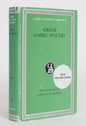 Greek Iambic Poetry from the Seventh to the Fifth Centuries BC. Douglas E. Gerber