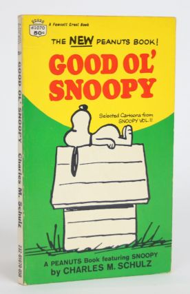 Good Ol' Snoopy: Select Cartoons from Snoopy, Vol. II. Charles M. Schulz