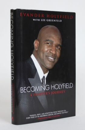 Becoming Holyfield: A Fighter's Journey. Evander Holyfield, Lee Gruenfeld