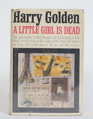 A Little Girl is Dead. Harry Golden