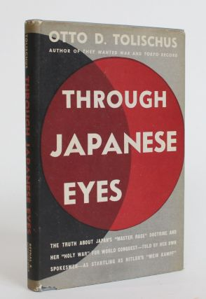 Through Japanese Eyes. Otto D. Tolischus